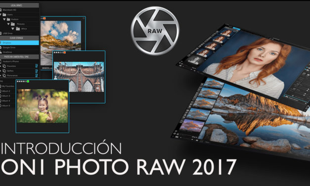 Introducción a ON1 Photo Raw 2017