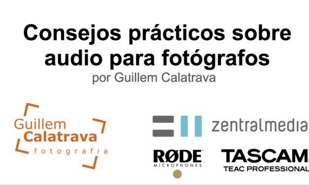 Consejos prácticos sobre audio para fotógrafos