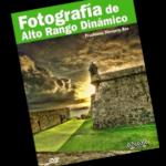 """""""Fotografía de Alto Rango Dinámico"""", de Fructuoso Navarro Ros"""