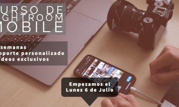 Novedades de Lightroom Mobile y nuevo curso online de Lr Mobile (empezamos el próximo lunes 6 de julio)