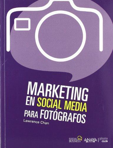 """Recomendación libro: """"Marketing en Social Media para Fotógrafos"""""""