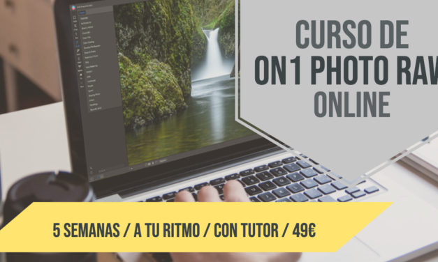Nuevo Curso Online de ON1 PHOTO RAW