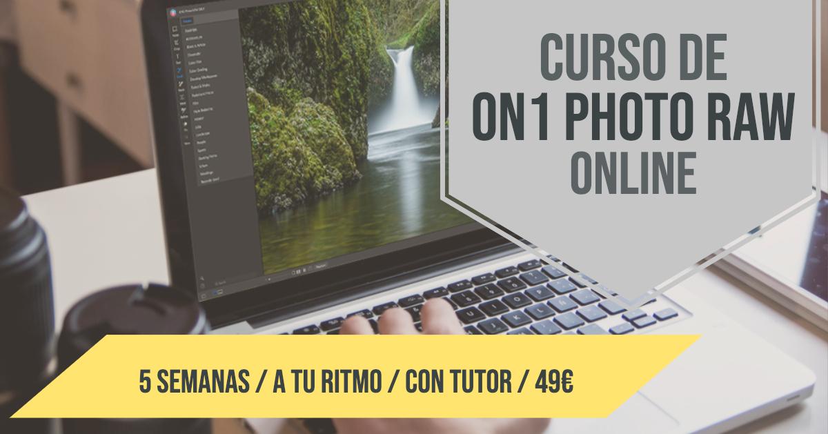 Nuevo Curso Online de ON1 PHOTO RAW