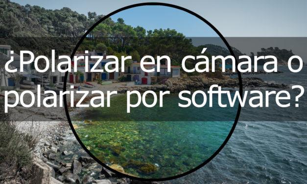 ¿Polarizar en cámara o por software?