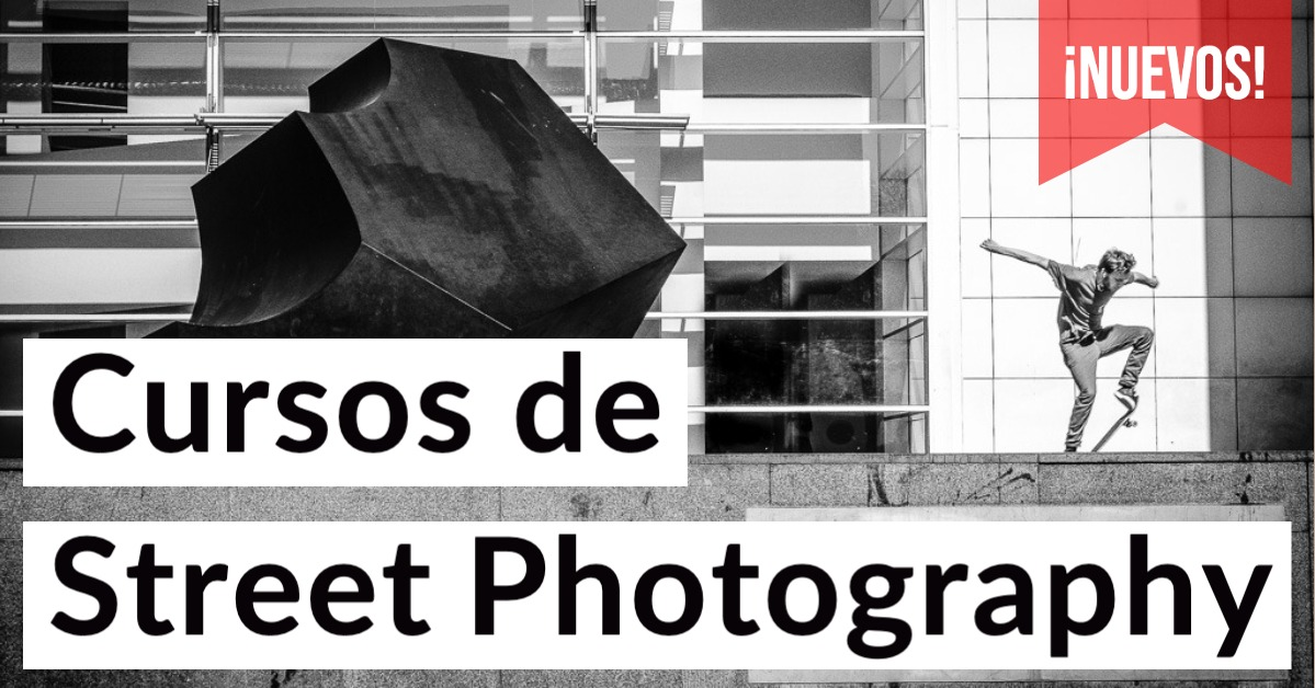 ¡Nuevos cursos! Street Photography Online y presencial en Barcelona