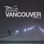 "Time-lapse: ""Discovering Vancouver"" de Ryan Emond"