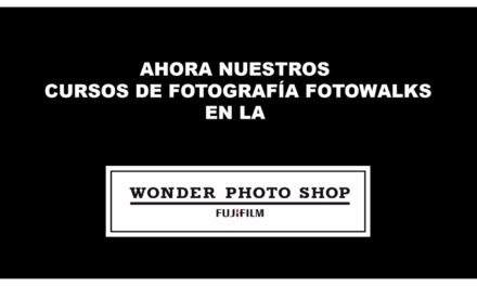 Nuestros cursos de fotografía Fotowalk en la Wonder Photo Shop