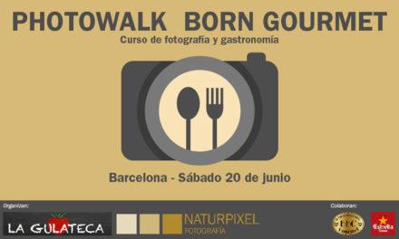 Nuevo curso foto-gastronómico: Photowalk Born Gourmet