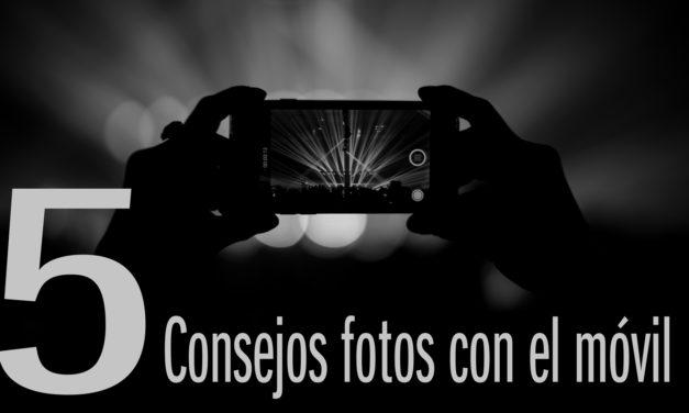 5 Consejos para mejorar tus fotografías con móvil