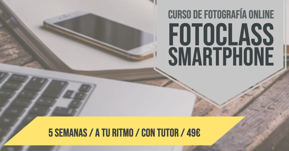 Nuevo Curso Online de Fotografía Móvil: Fotoclass Smartphone