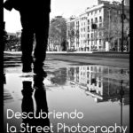 "ebook ""Descubriendo la Street Photography"""