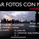 Cómo editar tus fotos con el móvil y Lightroom mobile
