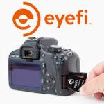 Comparte tus fotografías con las tarjetas Eyefi