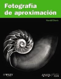 """""""Fotografía de aproximación"""", de Harold Davis"""