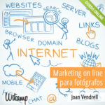 "Nuevo videocurso: ""Marketing online para Fotógrafos"""