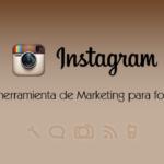 Instagram como herramienta de marketing para fotógrafos