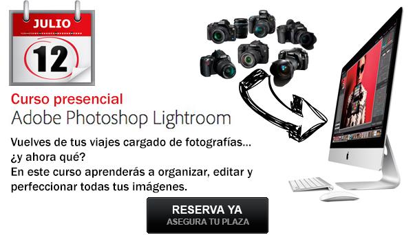 Próximo 12 de julio, curso de Adobe Lightroom en Barcelona