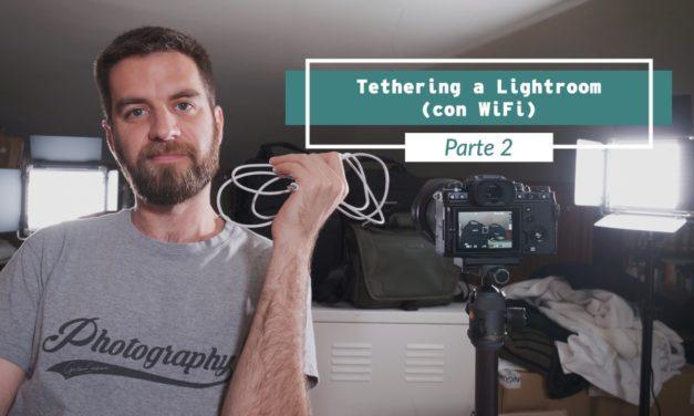 """Disparo por """"tethering"""" a Lightroom (Parte 2: por WiFi)"""