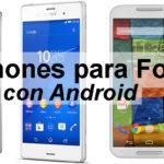 Los 5 mejores Smartphones con Android para fotografía
