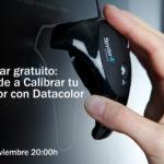 Webinar gratuito: Aprende a Calibrar tu monitor con Datacolor