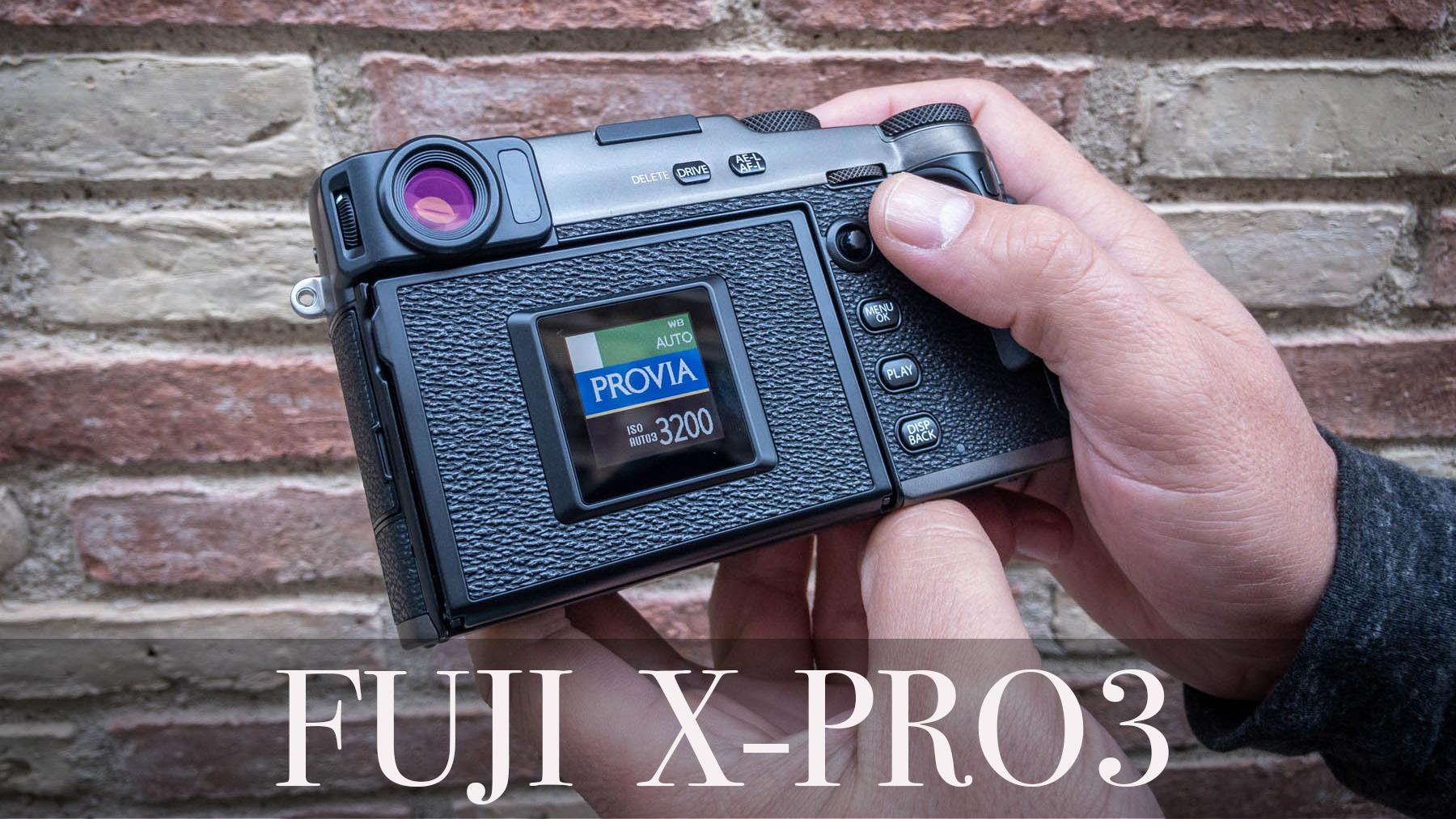 Toma de contacto con la Fujifilm X-Pro3